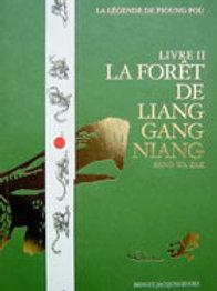 Benoit Jacques - «La Forêt de LiangGang Niang»