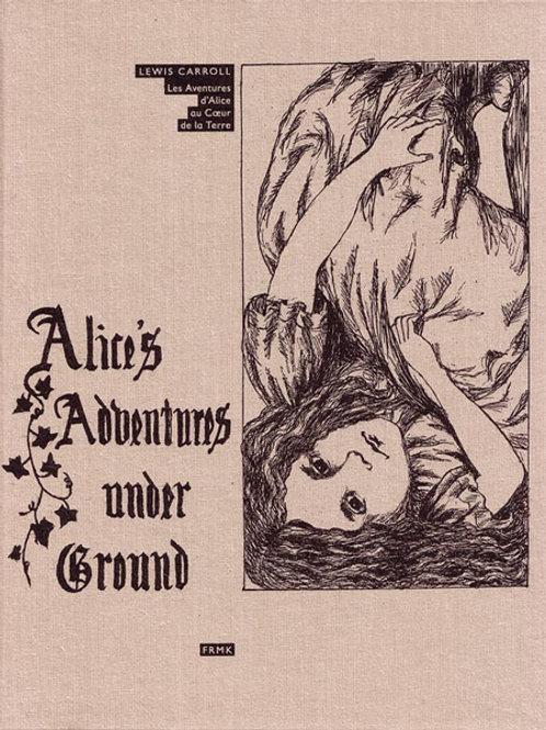 Fremok éditions - Les aventures d'Alice sous la terre