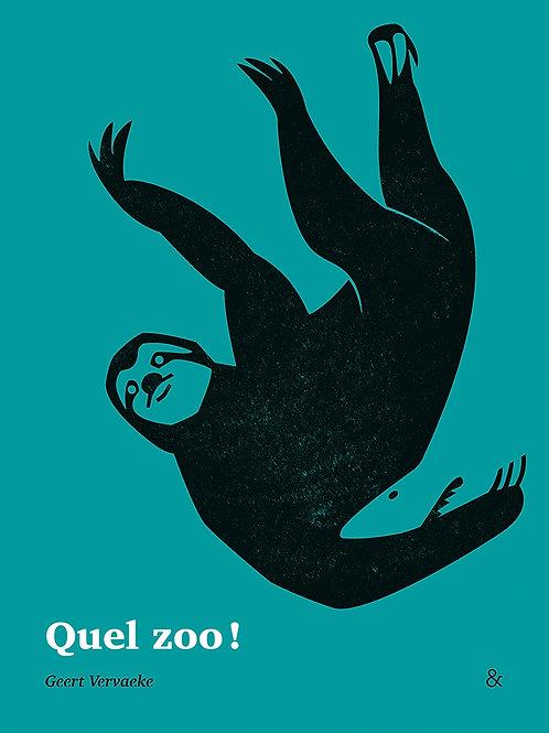 Esperluète éditions - «Quel zoo» ! De Geert Vervaeke