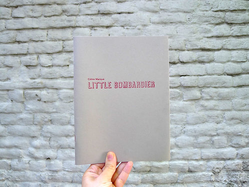 Indekeuken éditions - Little bombardier