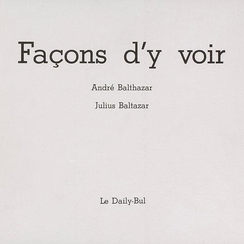 Editions Daily-Bul - Façons d'y voir