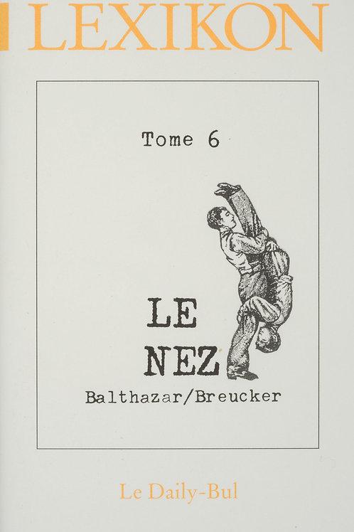 Editions Daily-Bul - Lexikon 6 / Le nez