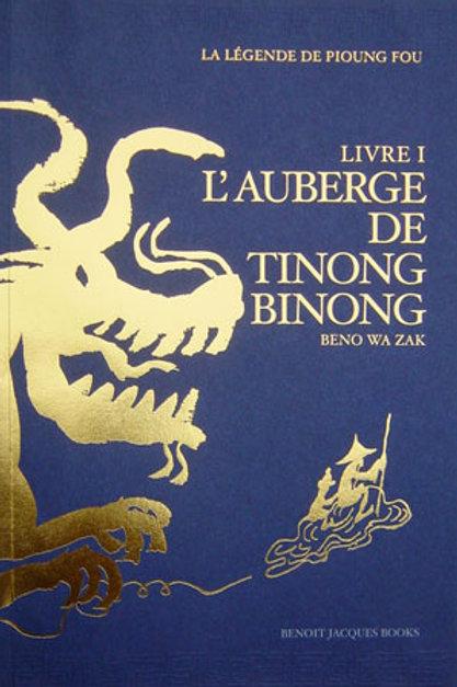 Benoit Jacques - L'auberge de Tinong Binong