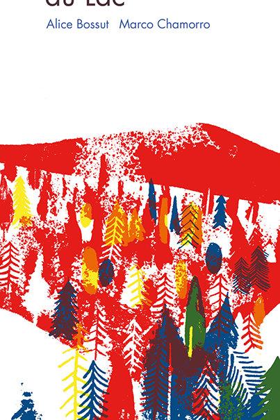 Esperluète éditions - «Le Géant du lac» de Alice Bossut et Marco Chamorro