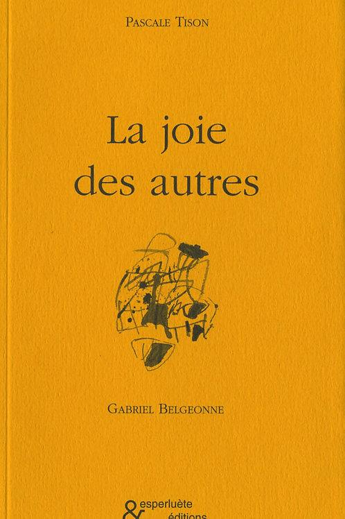 Esperluète éditions - «La joie des autres» de Pascale Tison