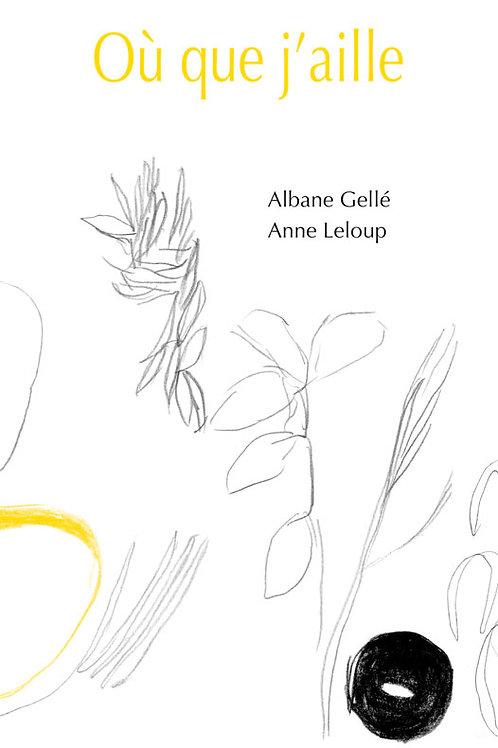 Esperluète éditions - «Où que j'aille» de Albane Gellé