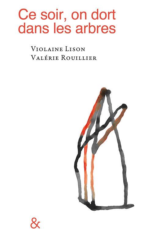 """Esperluète éditions - """"Ce soir, on dort dans les arbres"""" de Violaine Lison et..."""