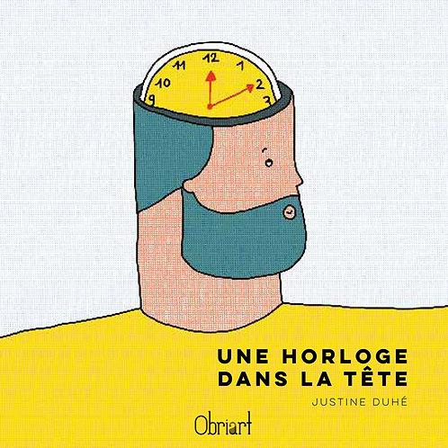 Obriart éditions - Une horloge dans la tête