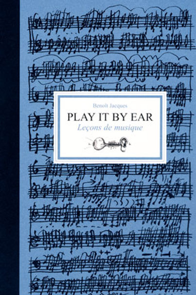 Benoit Jacques - Play it by ear