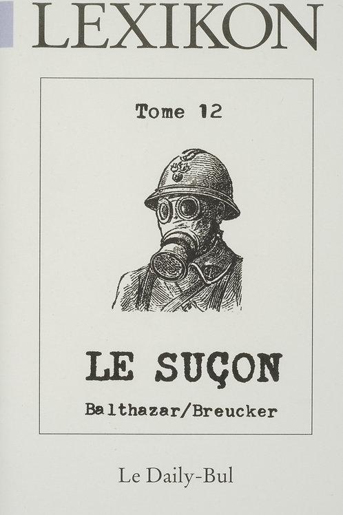 Editions Daily-Bul - Lexikon 12 / Le suçon