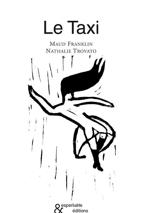 Esperluète éditions - «Le Taxi» de Maud Franklin