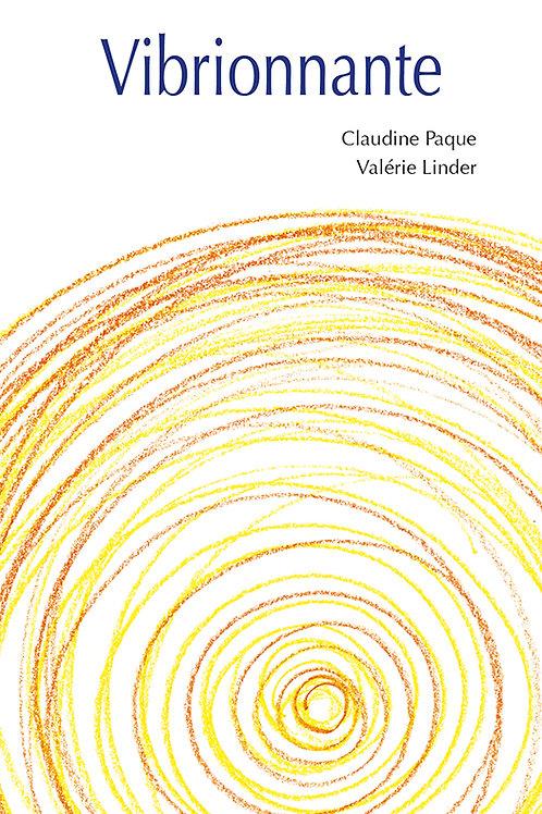 Esperluète éditions - «Vibrionnante» de Claudine Paque et Valérie Linder