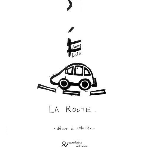 Esperluète éditions - «La route» de Anne Leloup
