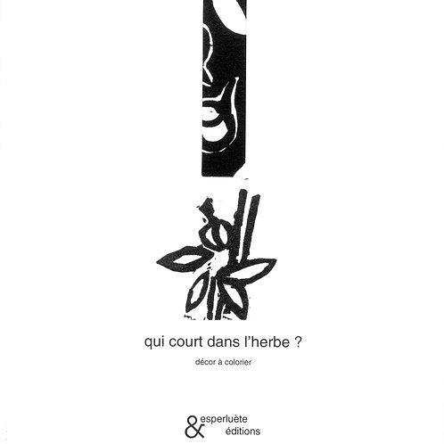 Esperluète éditions - «Qui court dans l'herbe» ? De Anne Leloup