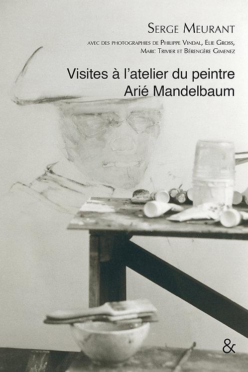 Esperluète éditions - « Visites à l'atelier du peintre Arié Mandelbaum»