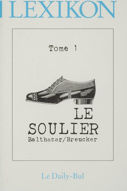 Editions Daily-Bul - Lexikon 1 / Le soulier