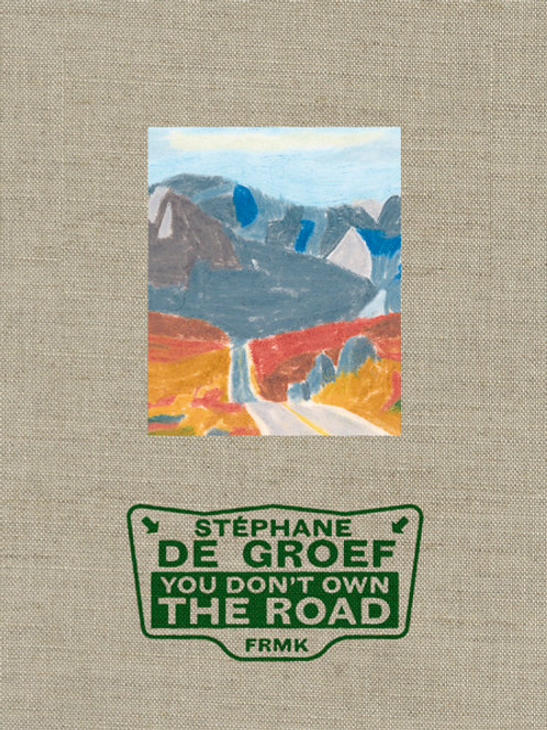 Fremok éditions - You don't own the road
