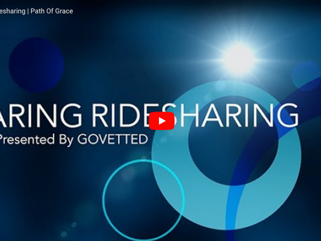 PATH OF GRACE | GOVETTED® | CARING RIDESHARING SERIES