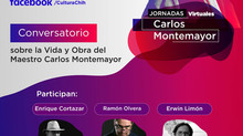"""Conversatorio """"Vida y obra del maestro Carlos Montemayor"""", 6 de julio a las 19:30 horas ví"""