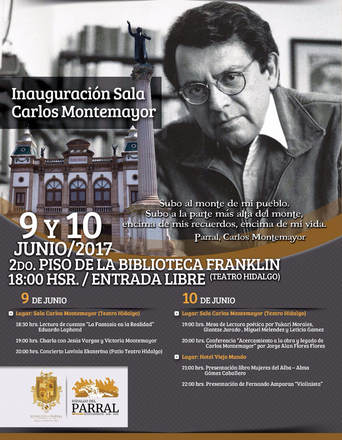 9 y 10 de junio: Inauguración Sala Carlos Montemayor en Hidalgo del Parral.