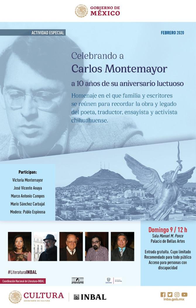 Celebrando a Carlos Montemayor a 10 años de su aniversario luctuoso, 9/II/20 12 horas, Palacio de Be