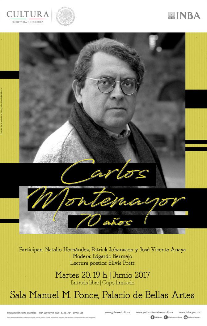 Carlos Montemayor: 70 años, Palacio de Bellas Artes, Sala Manuel M. Ponce, 20 junio, 19, horas.