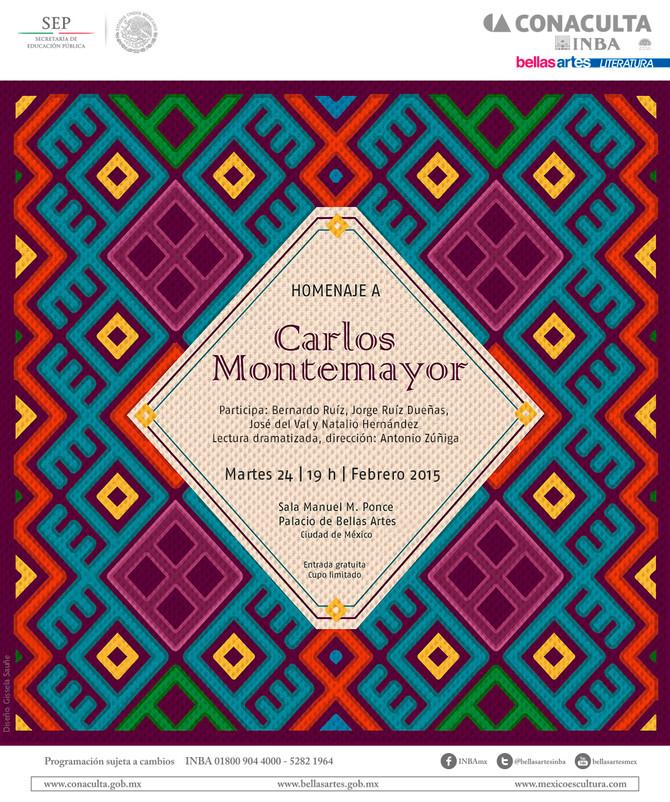 Homenaje Carlos Montemayor, 24 de febrero, Palacio de Bellas Artes, entrada libre