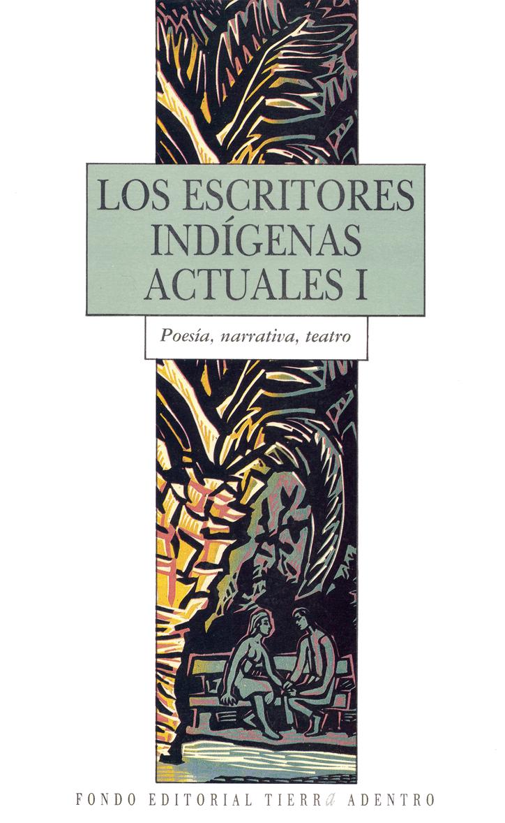 Escritores Indígenas Actuales I