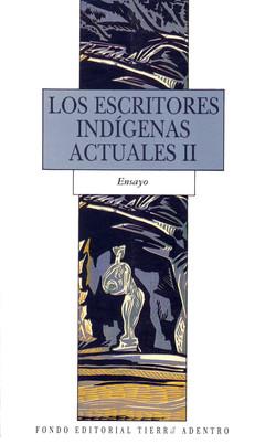 Escritores Indígenas Actuales II