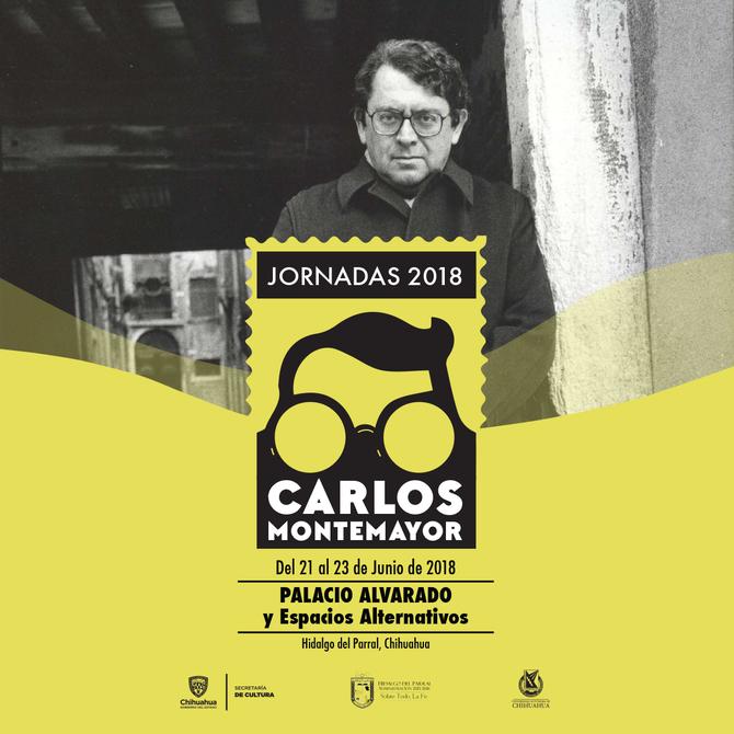 Jornadas Carlos Montemayor 2018: 21 al 23 de junio en Parral, Chihuahua