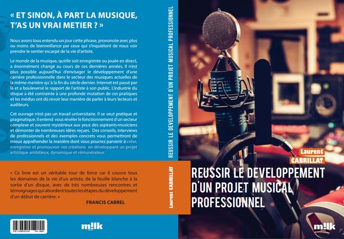"""Le Livre """"Réussir le développement de son projet musical professionnel"""" est terminé !"""