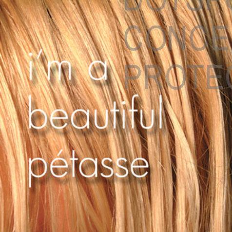 Beautiful Pétasse 1