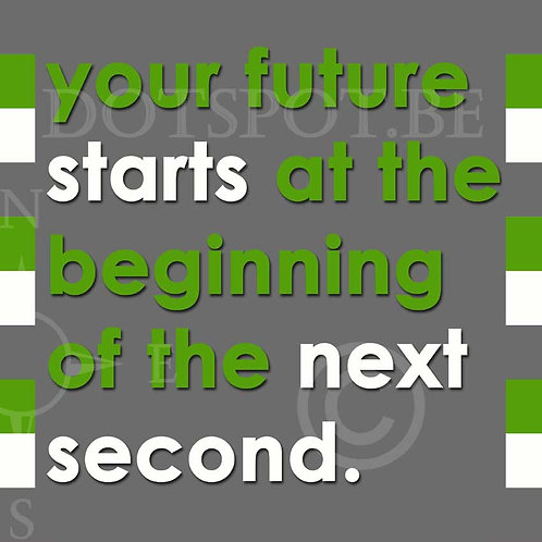 Your Future Starts