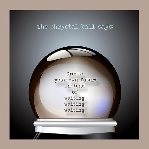 Chrystal Ball