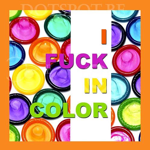 Fuck Color