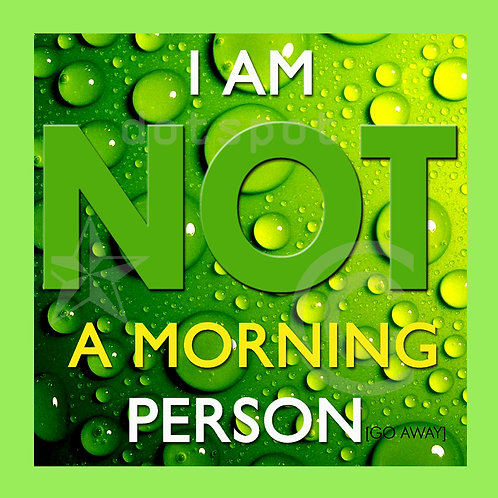 Morning Person
