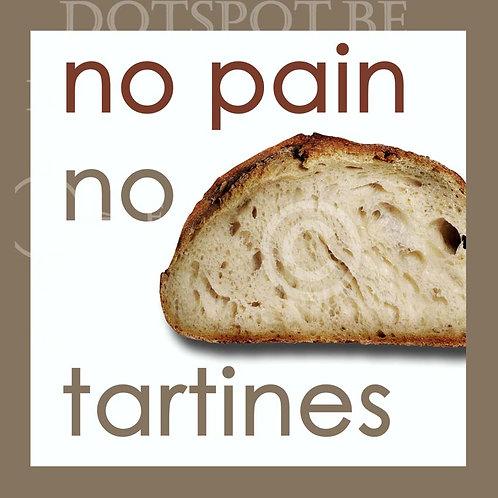 No Pain No Tartines