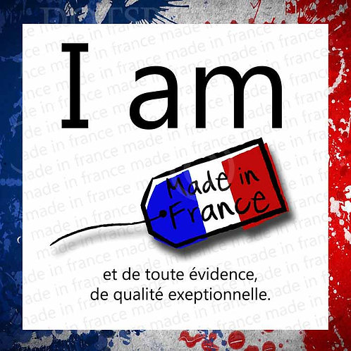 I Am Made In France
