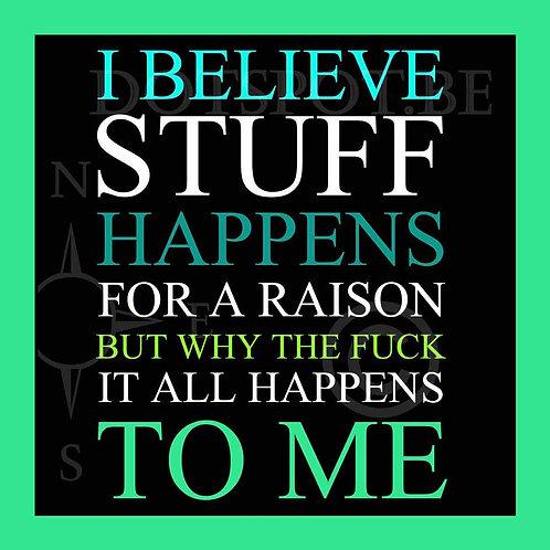 I Believe Stuff