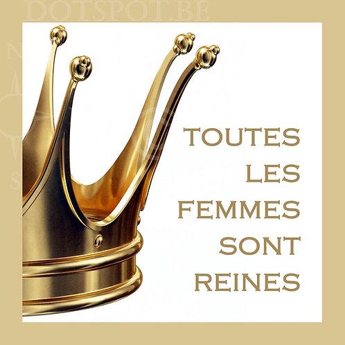 Femmes Reines
