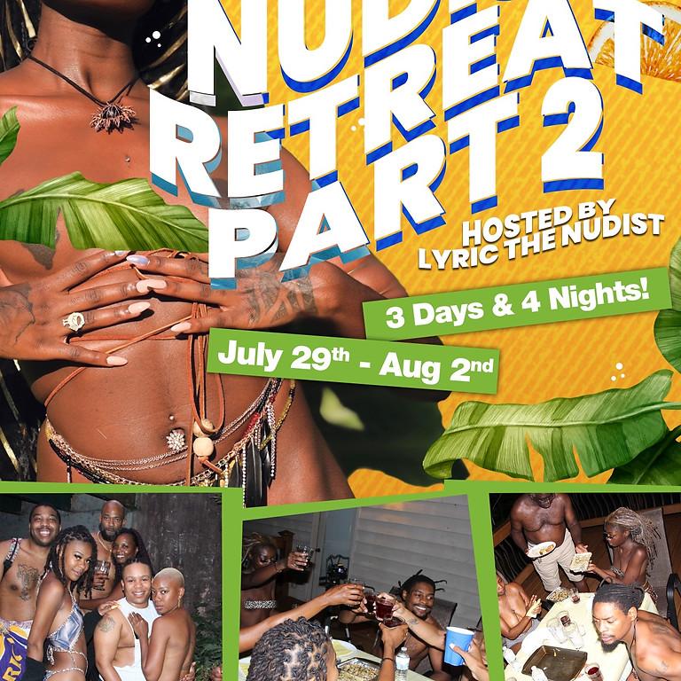 The Nudist Retreat PT 2