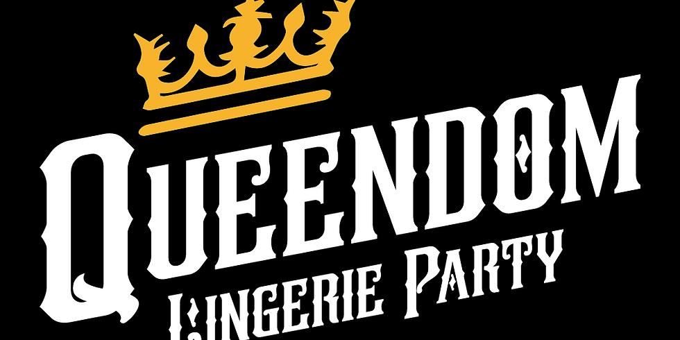 Queendom Lingerie Party pt 5