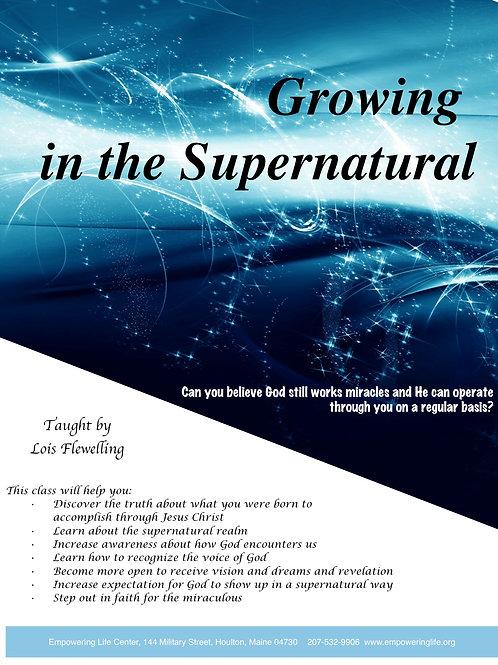 Growing in the Supernatural Workbook