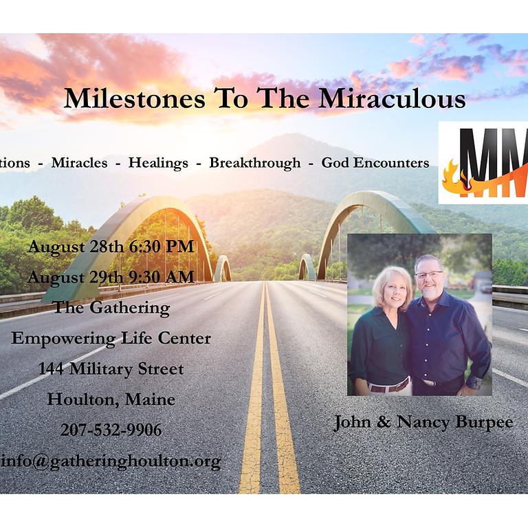 Milestones to the Miraculous