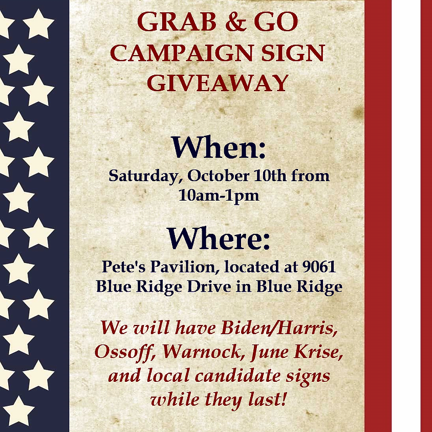 Grab & Go Campaign Sign Giveaway