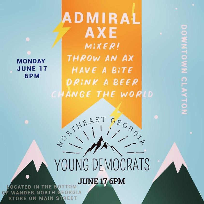 NE Georgia Democrats                             Admiral Axe Mixer