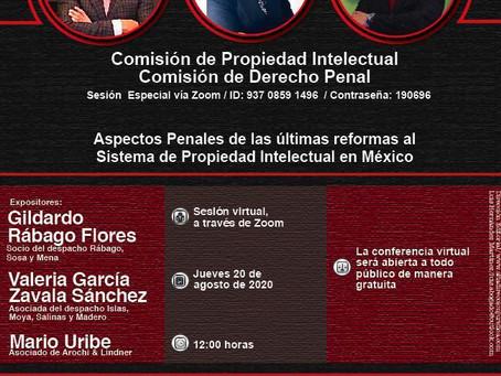 Aspectos Penales de las últimas reformas al Sistema de Propiedad Intelectual en México