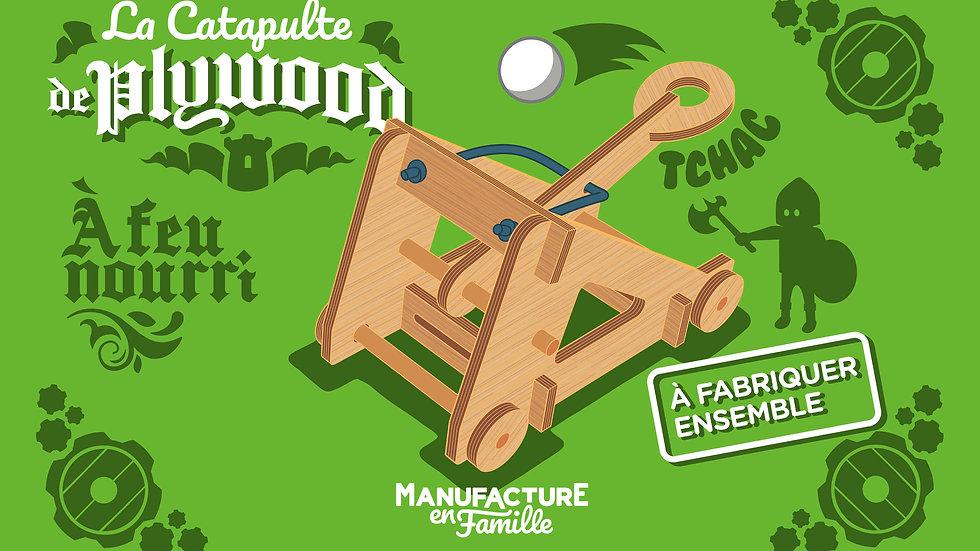 La Catapulte de Plywood