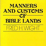 Manners and Customs of Bible Lands.PNG