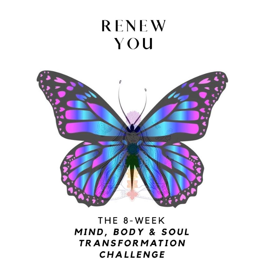 ReNewYOU 100-Day Mind, Body & Soul Transformation Challenge